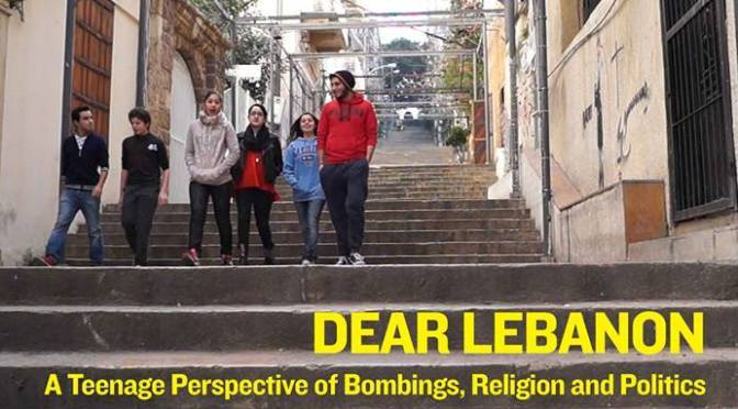 Dear Lebanon – A Teenage Perspective of Bombings, Religion and Politics.