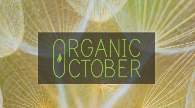 Launched: Organic October and the #maketheswitch micro campaign