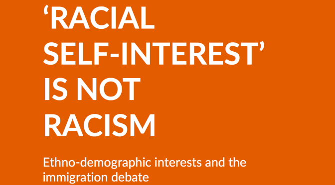 'Racial self-interest' is not racism: populist correctness gone mad?